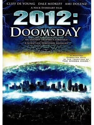 2012 - O Ano da Profecia | 2012 - O Fim dos Dias - 2008