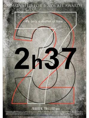 2h37 - é Só Uma Questão de Tempo - 2006