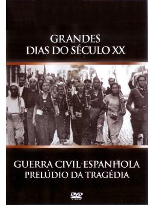 Guerra Civil Espanhola - Prelúdio De Uma Tragédia - Vol. 04  - 1984