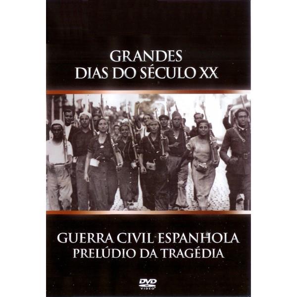 Guerra Civil Espanhola - Prelúdio De Uma Tragédi...