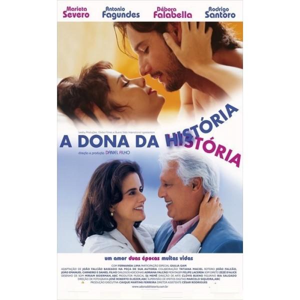 A Dona da História - 2004