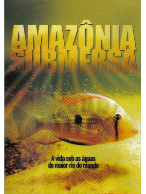 Amazônia Submersa - 2006