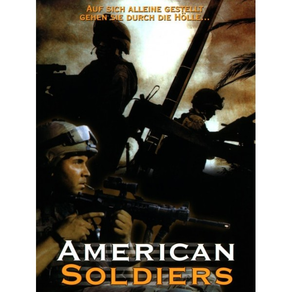 American Soldiers - A Vida em Um Dia - 2005