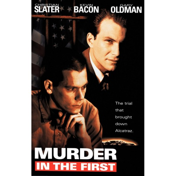 Assassinato em Primeiro Grau - 1995