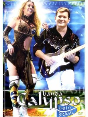 Banda Calypso: Pelo Brasil - 2006