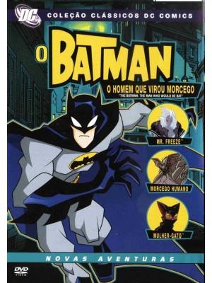 Batman - O Homem Que Virou Morcego - 2006