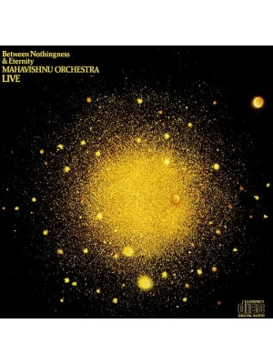 Between Nothingness & Eternity - The Mahavishnu Orchestra - 1973
