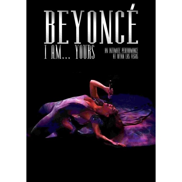 Beyoncé: I Am... Yours. An Intimate Performance a...