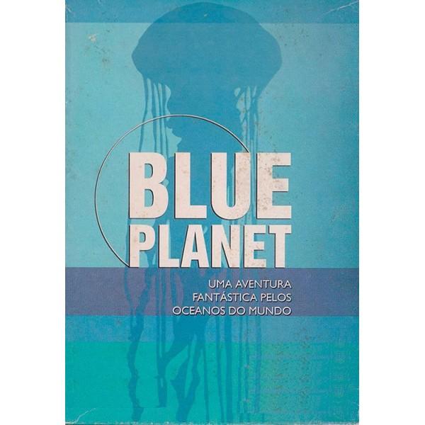 Blue Planet 1 -  Uma Aventura Fantástica Pelos Oc...