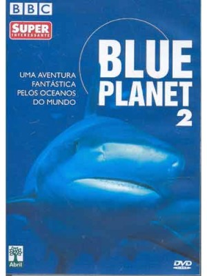 Blue Planet 2 - Uma aventura fantástica pelos oceanos do mundo - 2001