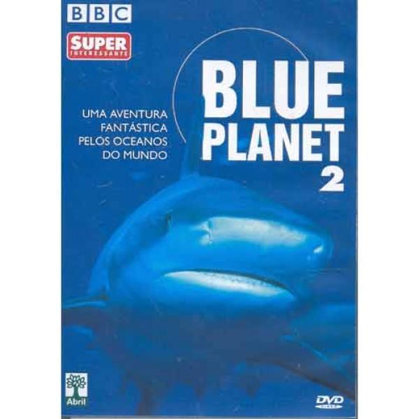 Blue Planet 2 - Uma aventura fantástica pelos oce...