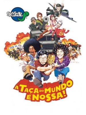 Casseta e Planeta - A Taça do Mundo é Nossa - 2003