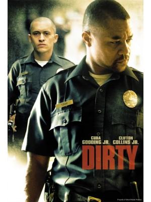 Dirty - O Poder Da Corrupção - 2005