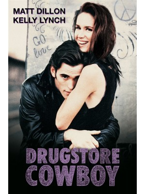 Drugstore Cowboy - 1989