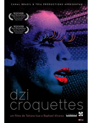 Dzi Croquettes - 2009
