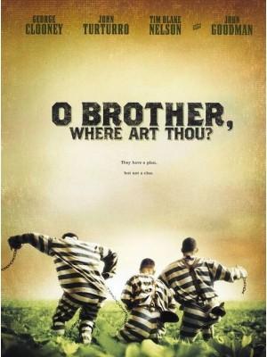 E Aí, Meu Irmão, Cadê Você? - 2000