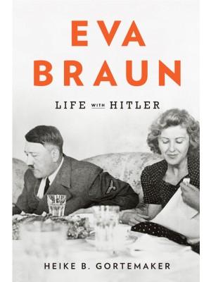 Eva Braun - Sua Vida Com Adolf Hitler - 1996