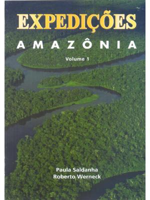 Expedições Amazônia - Vol. 01- 2011
