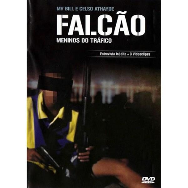 Falcão - Meninos do Tráfico - 2006