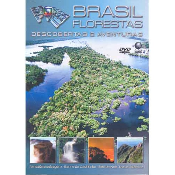 Globo Repórter: Brasil Floresta - 2007