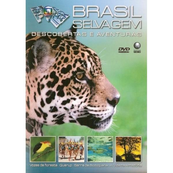 Globo Repórter: Brasil Selvagem - 2007