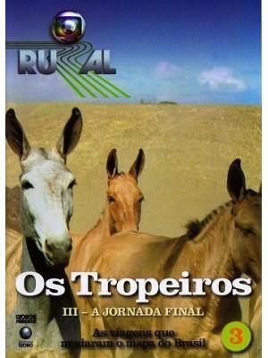 Globo Rural Os Tropeiros - 2006