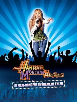 Hannah Montana & Miley Cyrus - Show: O Melhor dos Dois Mundos - 2008