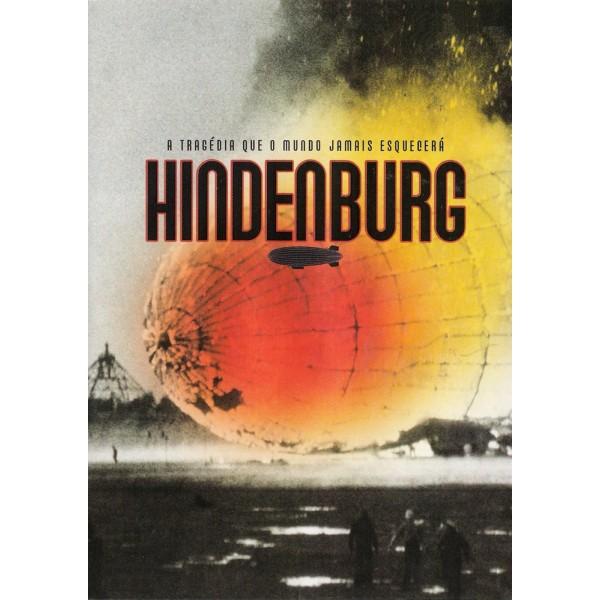 Hindenburg - A Tragédia que o Mundo Jamais Esquec...