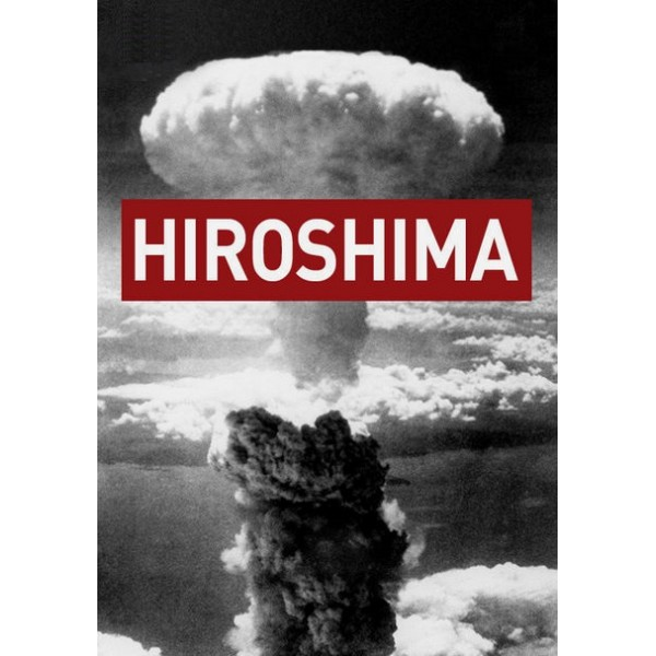 Hiroshima - O Mundo Diante da Ameaça Nuclear - 20...
