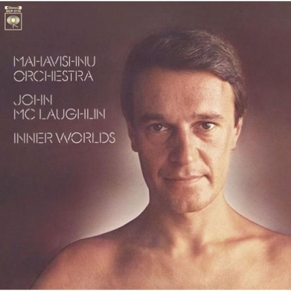 Inner Worlds - Mahavishnu Orchestra - 1976