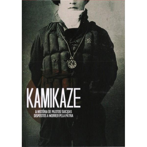 Kamikaze - A História de Pilotos Suicidas Dispost...