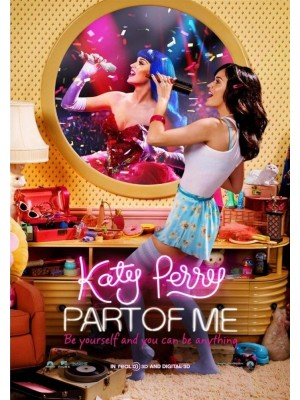 Katy Perry: Part of Me - O Filme - 2012