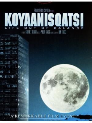 Koyaanisqatsi - Uma Vida Fora de Equilíbrio  - 1983