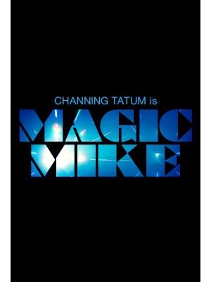 Magic Mike - 2012