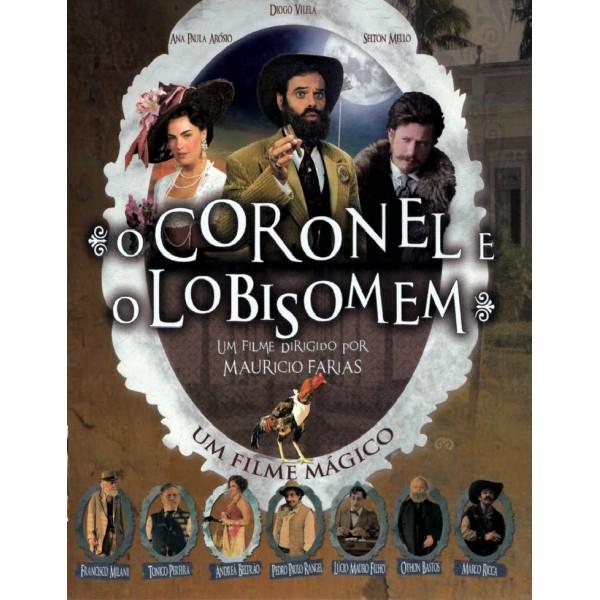 O Coronel e o Lobisomem - 2005