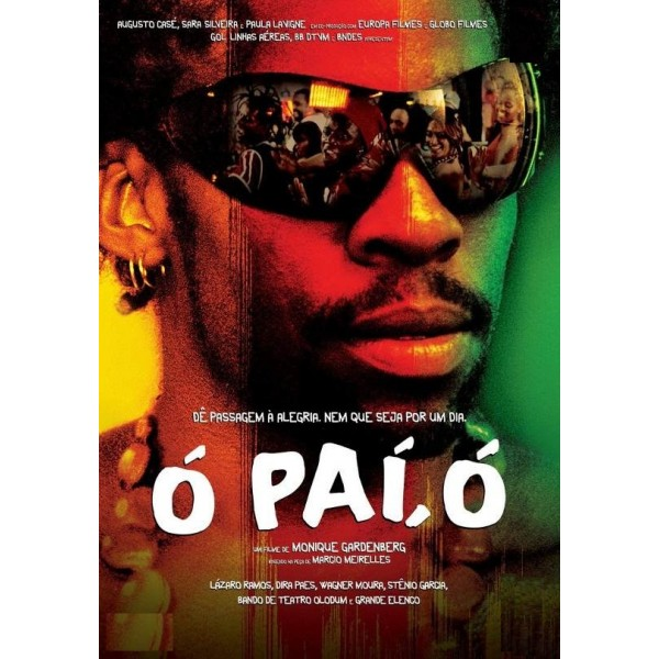 Ó Pai, Ó - 2007
