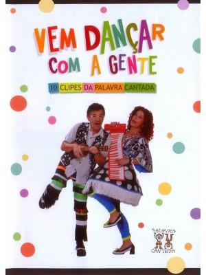 Palavra Cantada, Vem Dançar Com a Gente - 2011