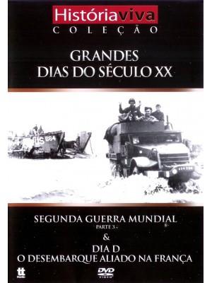 Segunda Guerra Mundial (Parte 3) e Dia D - O desembarque na França - Vol. 06 - 1984