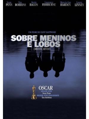 Sobre Meninos e Lobos - 2003