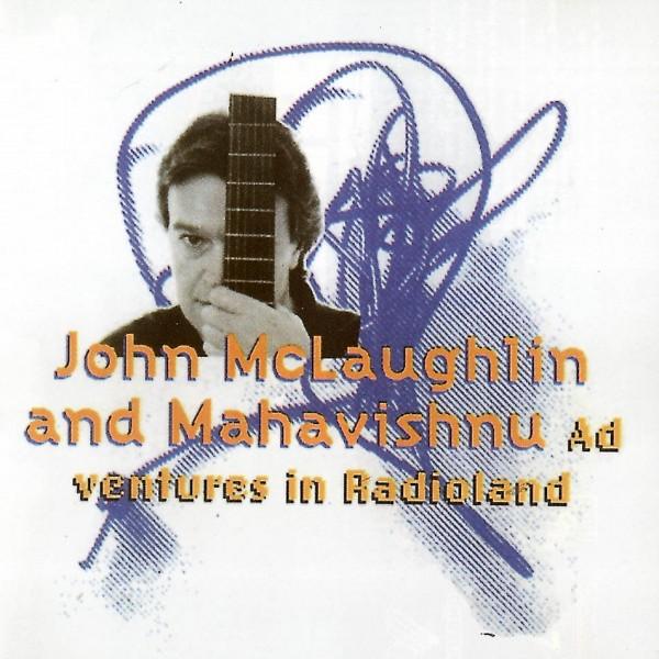 The Mahavishnu Orchestra - Adventures In Radioland...
