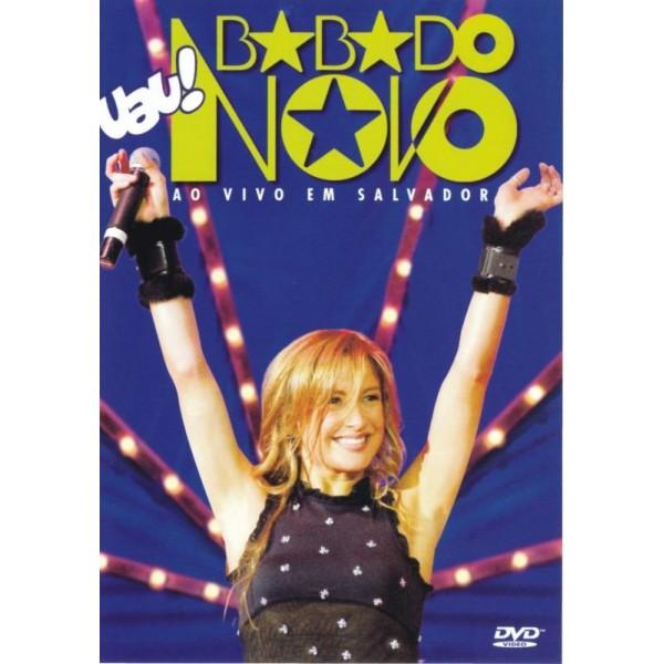 Ual BABADO NOVO - Ao Vivo Em Salvador - 2004