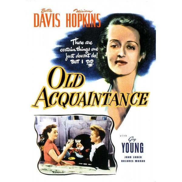 Uma Velha Amizade - Old Acquaintance - 1943