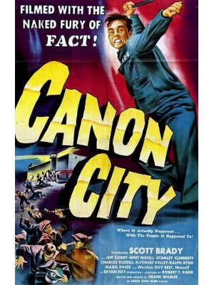 Canon City | Um Raio de Liberdade - 1948