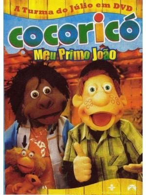 Cocoricó - Meu Primo João - 2004