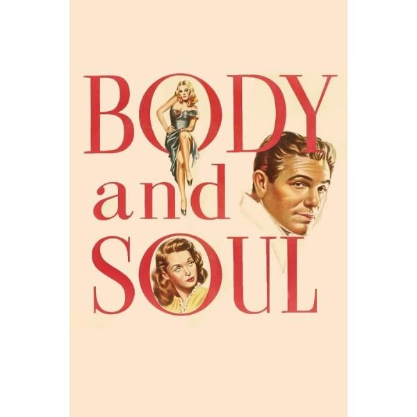 Corpo e alma - 1947