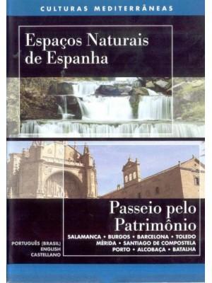 Espaços Naturais de Espanha & Passeio pelo Património - 2001