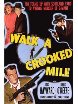 Espiões | Um passeio pela Crooked Mile - 1948