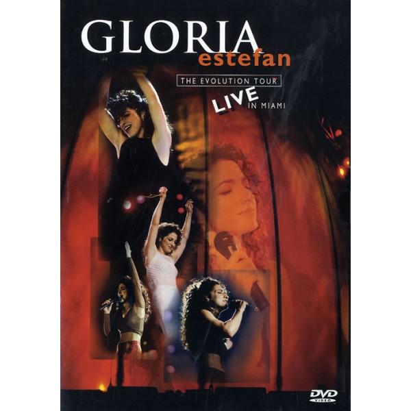 Gloria Estefan: The Evolution Tour - Live in Miami...
