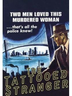 Marca Fatal | O Homem Tatuado | A Tatuagem do Desconhecido - 1950