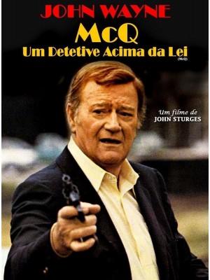 McQ - Um Detetive Acima da Lei - 1974